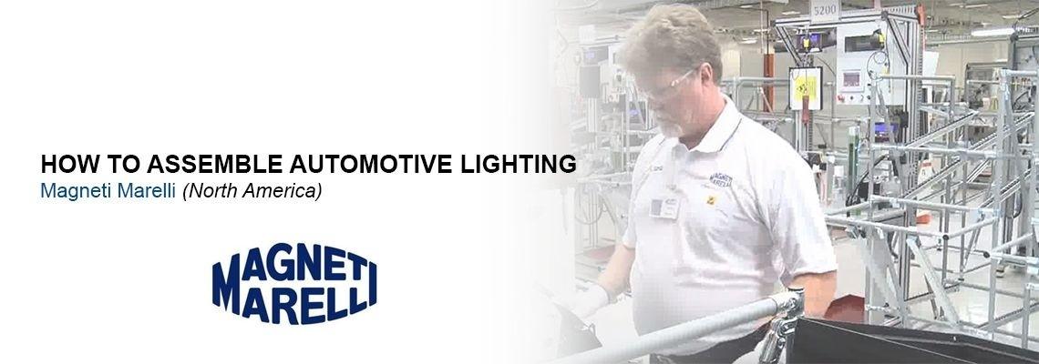 How Magneti Marelli manufacture automotive lighting?